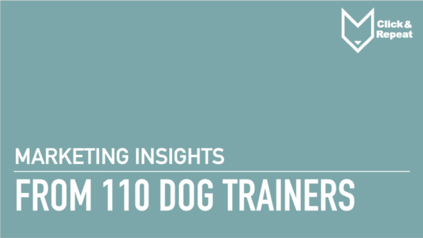 Marketing Insights from 110 dog trainers Ebook